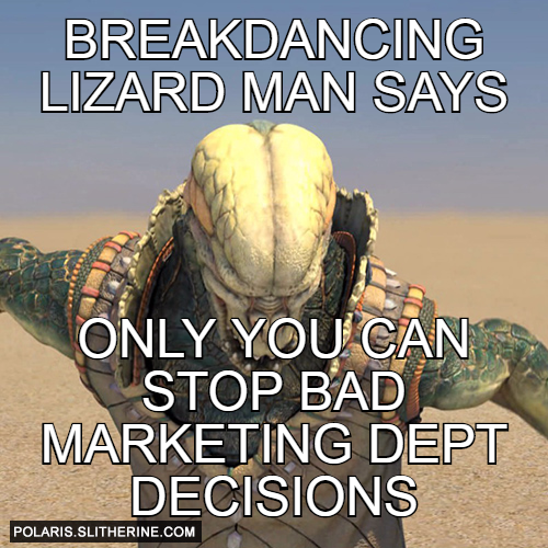 breakdancing lizard man says only you can stop bad marketing dept decisions